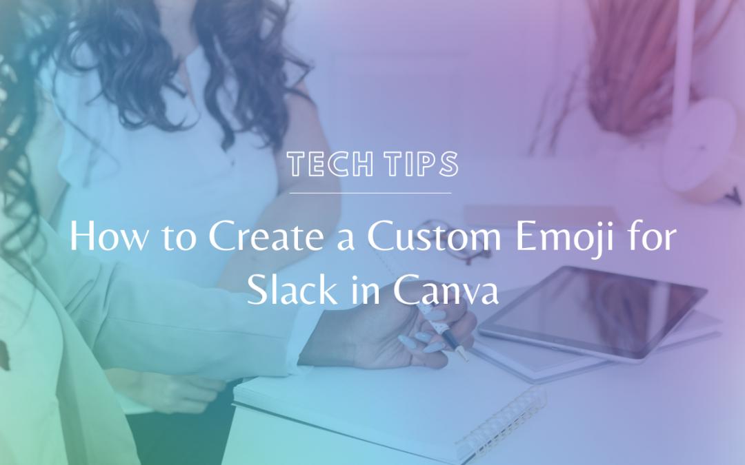 How to Create a Custom Emoji for Slack in Canva