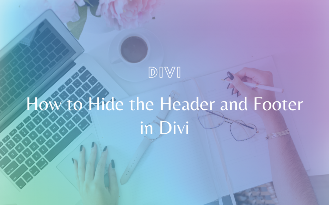 How to Hide the Header and Footer in Divi