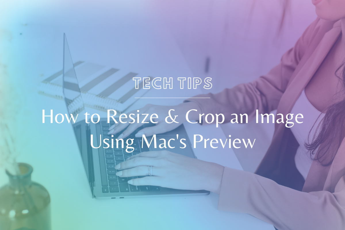 Learn how to effortlessly resize and crop an image using Mac's Preview (no photoshop required!). @hellosammunoz www.makingwebsitemagic.com