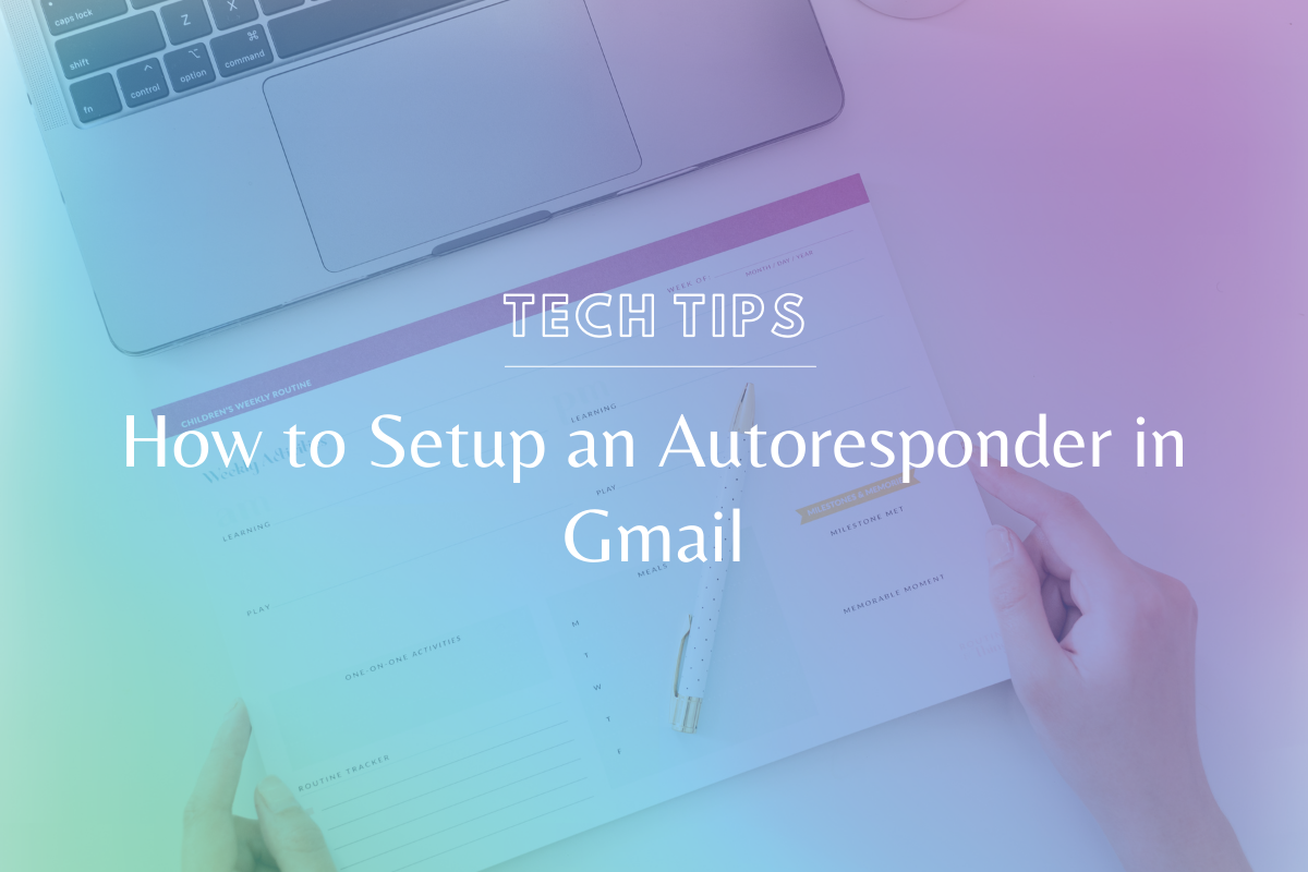 How to Setup an Autoresponder in Gmail